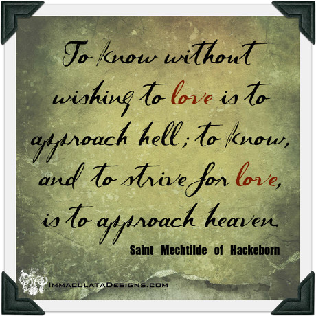 St. Mechtilde of Hackborn Quote